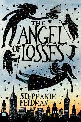 The Angel of Losses By Feldman, Stephanie