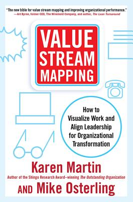 Value Stream Mapping By Martin, Karen/ Osterling, Mike