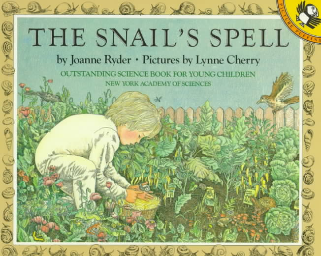 The Snail's Spell By Ryder, Joanne/ Cherry, Lynne (ILT)