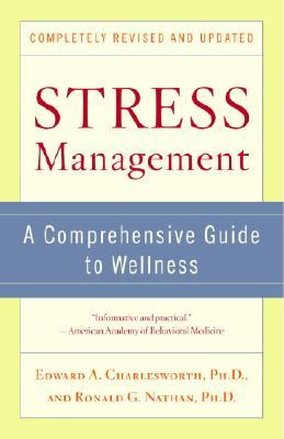 Stress Management By Charlesworth, Edward A./ Nathan, Ronald G.