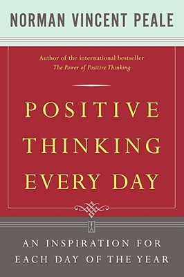 Positive Thinking Every Day By Peale, Norman Vincent