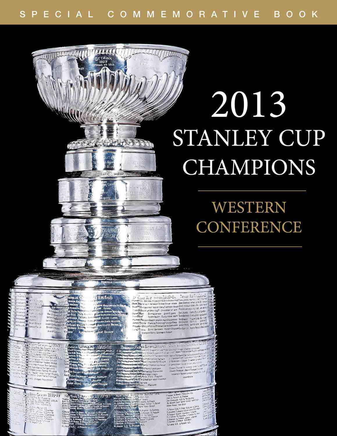 2013 Stanley Cup Champions (Western Conference) By Triumph Books